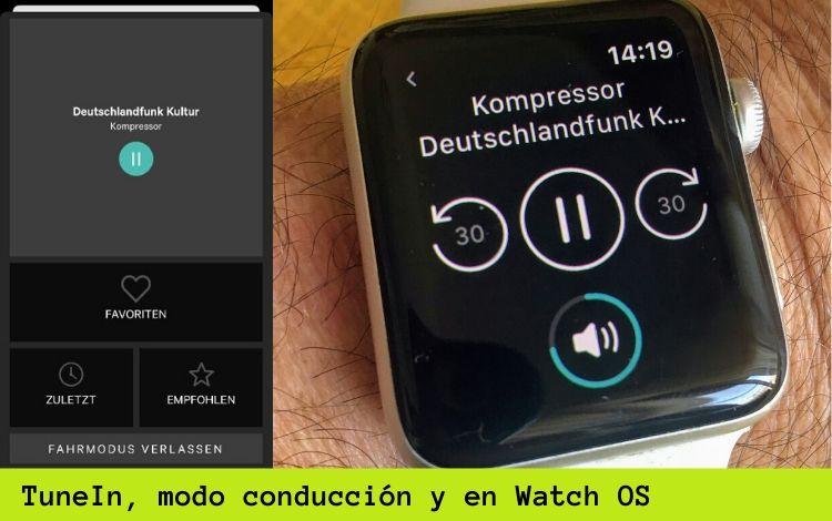 TuneIn, la radio internacional en tu bolsillo - Modo conducción y en Watch OS